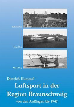 Luftsport in der Region Braunschweig von Hummel,  Dietrich
