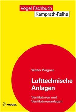 Lufttechnische Anlagen von Wagner,  Walter