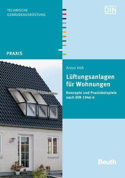 Lüftungsanlagen für Wohnungen von Höß,  Anton