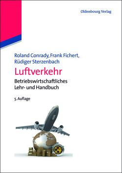 Luftverkehr von Conrady,  Roland, Fichert,  Frank, Sterzenbach,  Ruediger