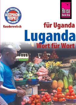 Luganda – Wort für Wort (für Uganda) von Nassenstein,  Nico, Tacke-Köster,  Alexander