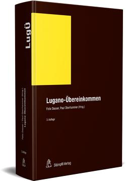 Lugano-Übereinkommen (LugÜ) von Dasser,  Felix, Oberhammer,  Paul