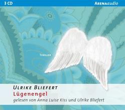 Lügenengel von Bliefert,  Ulrike, Kiss,  Anna Luise