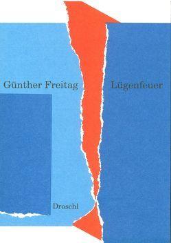 Lügenfeuer von Freitag,  Günther