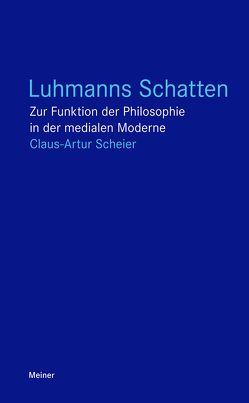 Luhmanns Schatten von Scheier,  Claus-Artur
