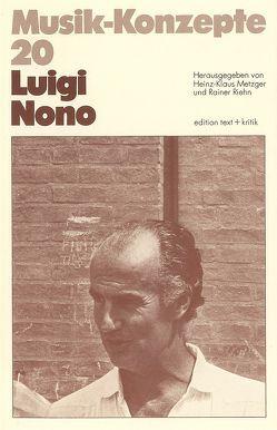 Luigi Nono von Metzger,  Heinz-Klaus, Riehn,  Rainer