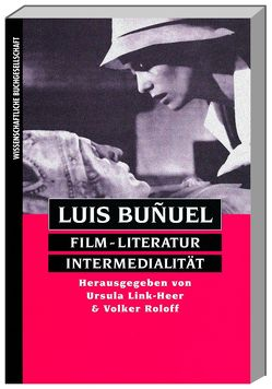Luis Buñuel von Link-Heer,  Ursula, Roloff,  Volker