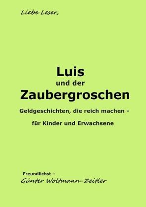 Luis und der Zaubergroschen von Woltmann-Zeitler,  Günter