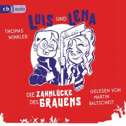 Luis und Lena – Die Zahnlücke des Grauens von Baltscheit,  Martin, Winkler,  Thomas