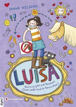 Luisa – Hurra, es geht zum Ponyhof! (Doch leider find ich Ponys doof) von Nilsson,  Janne, Reckers,  Sandra