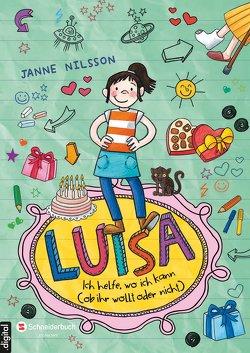 Luisa – Ich helfe, wo ich kann (ob ihr wollt oder nicht) von Nilsson,  Janne, Reckers,  Sandra