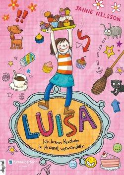 Luisa – Ich kann Kuchen in Krümel verwandeln! von Nilsson,  Janne, Reckers,  Sandra