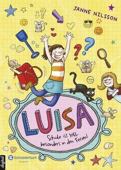 Luisa – Schule ist toll, besonders in den Ferien! von Nilsson,  Janne, Reckers,  Sandra