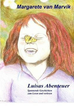 Luisas Abenteuer von Marvik,  Margarete van
