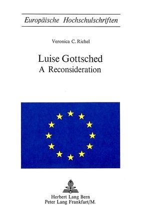 Luise Gottsched von Richel,  Veronica C.