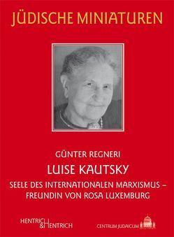 Luise Kautsky von Regneri,  Günter