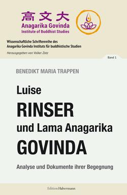 Luise Rinser und Lama Anagarika Govinda von Govinda,  Anagarika, Rinser,  Luise, Trappen,  Benedikt Maria, Zotz,  Volker
