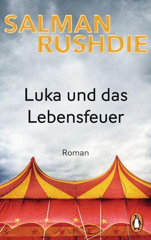 Luka und das Lebensfeuer von Robben,  Bernhard, Rushdie,  Salman