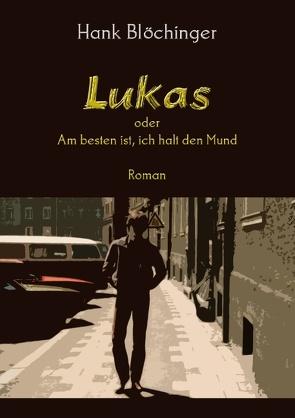 Lukas von Blöchinger,  Hank