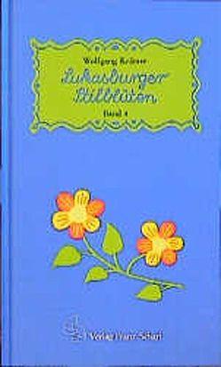 Lukasburger Stilblüten von Kraemer,  Wolfgang