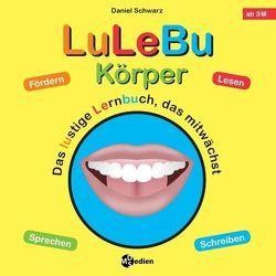 LuLeBu – Körper von Schwarz,  Daniel