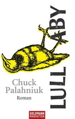 Lullaby von Palahniuk,  Chuck, Schmitz,  Werner