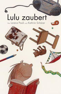 Lulu zaubert von Pauli,  Lorenz