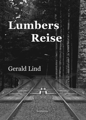 Lumbers Reise von Lind,  Gerald