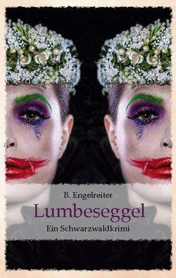 Lumbeseggel von Engelreiter,  B.
