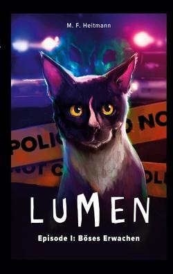 Lumen – Episode I von Heitmann,  M.F.