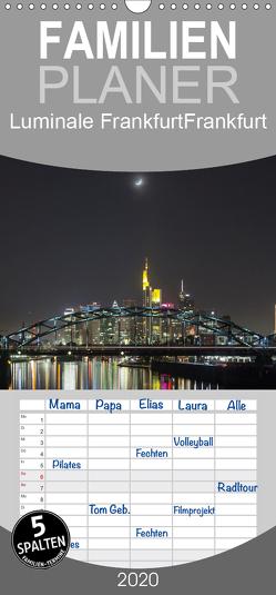 Luminale Frankfurt – Familienplaner hoch (Wandkalender 2020 , 21 cm x 45 cm, hoch) von Davorin Wagner,  Dr.