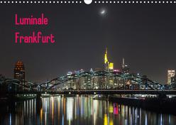 Luminale Frankfurt (Wandkalender 2020 DIN A3 quer) von Davorin Wagner,  Dr.