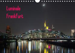Luminale Frankfurt (Wandkalender 2020 DIN A4 quer) von Davorin Wagner,  Dr.