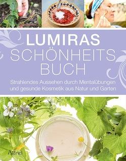 Lumiras Schönheitsbuch von Lumira