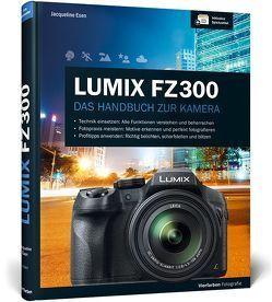 Lumix FZ300 von Esen,  Jacqueline