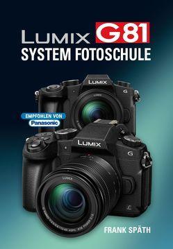 LUMIX G81  System Fotoschule von Spaeth,  Frank