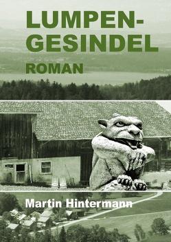 Lumpengesindel von Hintermann,  Christof, Hintermann,  Martin