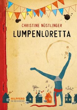 Lumpenloretta von Nöstlinger ,  Christine, Schneefuß,  Trixi