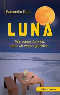 LUNA von Daut,  Samantha, Sachsenmaier,  Berthold