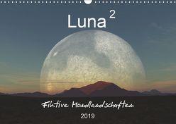 Luna 2 – Fiktive Mondlandschaften (Wandkalender 2019 DIN A3 quer) von Schilling und Michael Wlotzka,  Linda