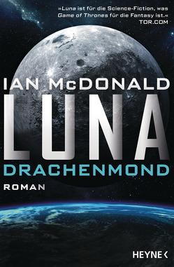 Luna – Drachenmond von Mader,  Friedrich, McDonald,  Ian