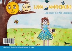 LUNA – Mondenkind von Funke,  Michaele, Mehner,  Thomas