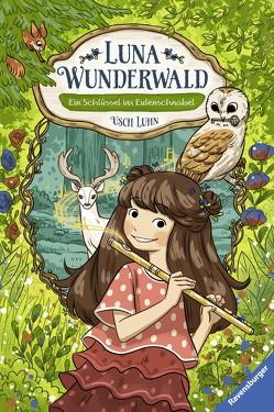 Luna Wunderwald, Band 1: Ein Schlüssel im Eulenschnabel von Luhn,  Usch