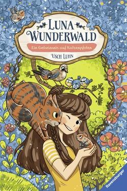 Luna Wunderwald, Band 2: Ein Geheimnis auf Katzenpfoten von Luhn,  Usch