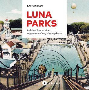Lunaparks von Szabo,  Sacha