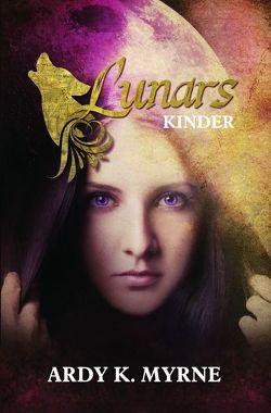 Lunars Kinder von Myrne,  Ardy K.