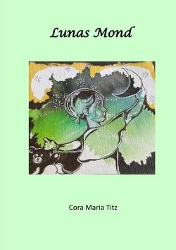 Lunas Mond von Titz,  Cora