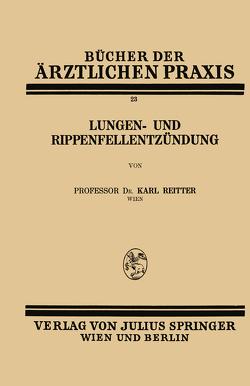 Lungen- und Rippenfellentzündung von Reitter,  Karl