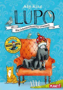 Lupo – Ein Geheimschnüffler ermittelt von King,  Aby, Rak,  Alexandra, Usher,  Sam