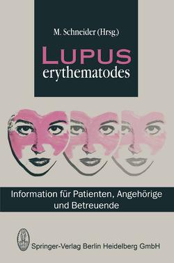 Lupus Erythematodes von Schneider,  M.